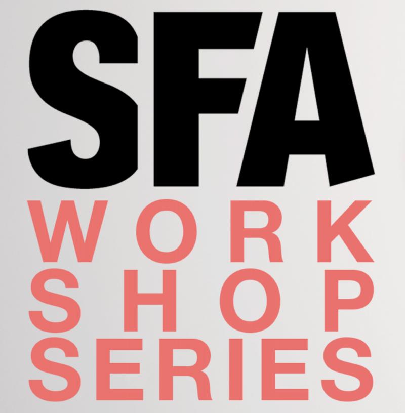 SFA WORKSHOP SERIES